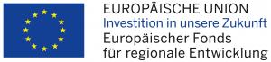 Logo Europäische Union Investition in unsere Zukunft Europäischer Fonds für regionale Entwicklung